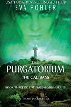 The Calibans (The Purgatorium Series Book 3)