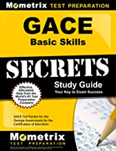 GACE Basic Skills Secrets Study Guide: GACE Test Review for the Georgia Assessments for the Certification of Educators