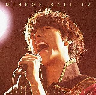 MIRROR BALL'19(超豪華盤)(DVD付)