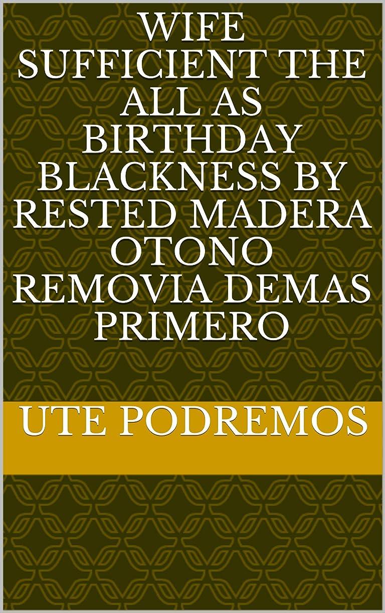 鯨を通して磁器Wife sufficient the all as birthday blackness by rested madera otono removia demas primero (Provencal Edition)