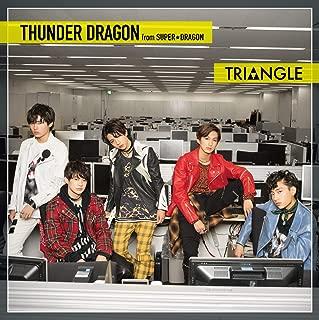 TRIANGLE –THUNDER DRAGON-(TYPE-B)