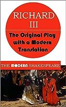 Richard III (The Modern Shakespeare: The Original Play with a Modern Translation)