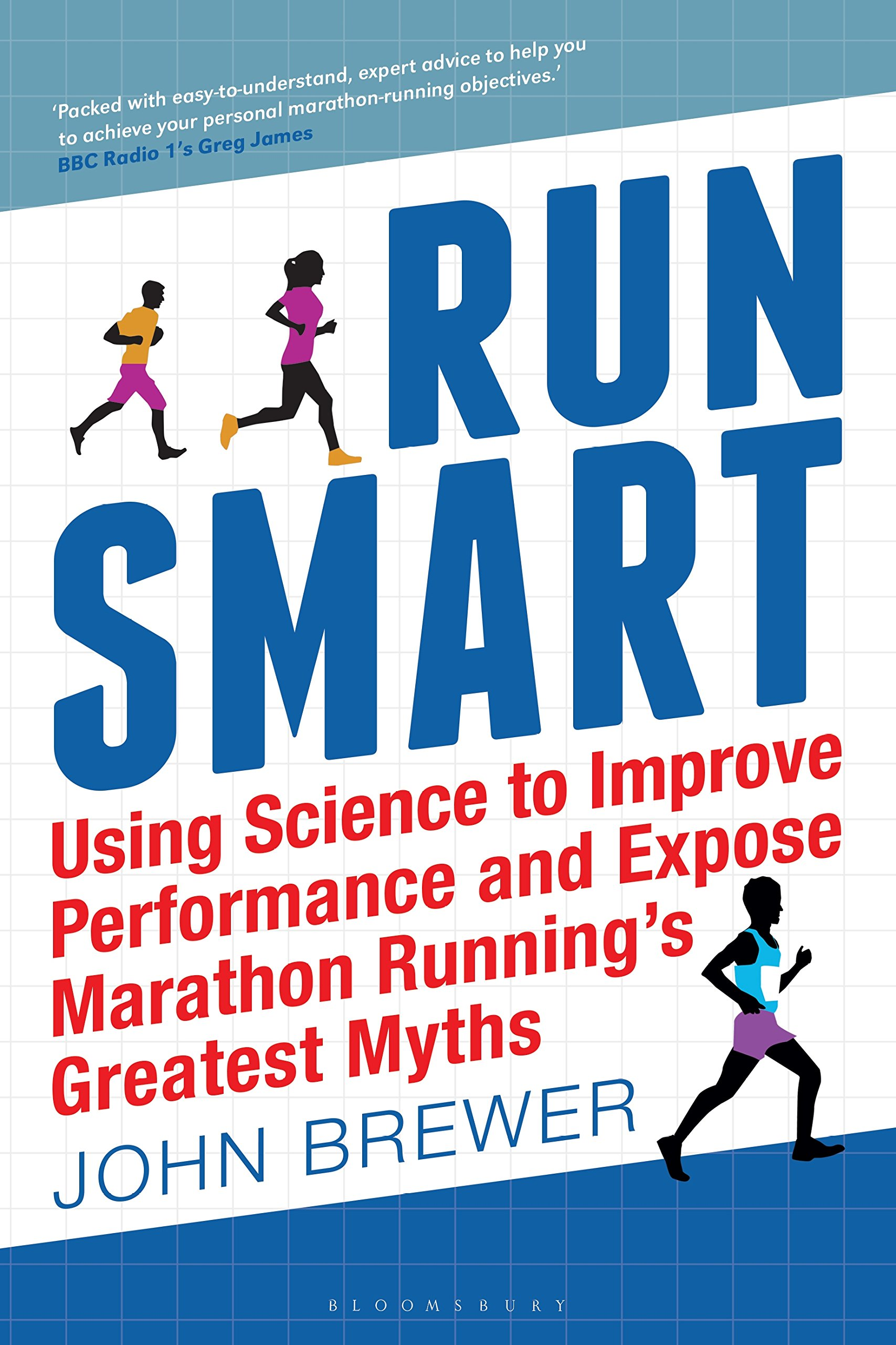Image OfRun Smart: Using Science To Improve Performance And Expose Marathon Running's Greatest Myths (English Edition)