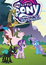 My Little Pony: To Where and Back Again (MLP Episode Adaptations)