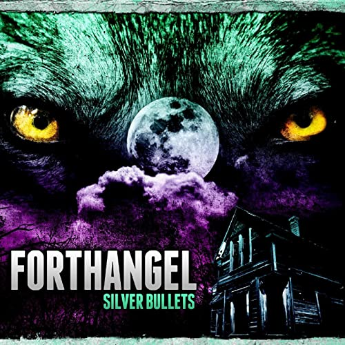 forthangel silver bullets mp3