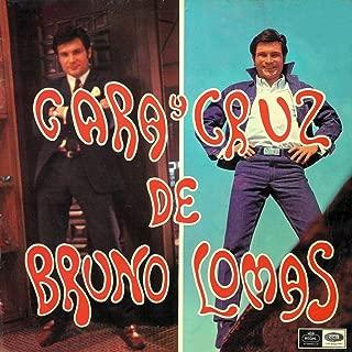 Cara y cruz de Bruno Lomas (Remastered 2015)