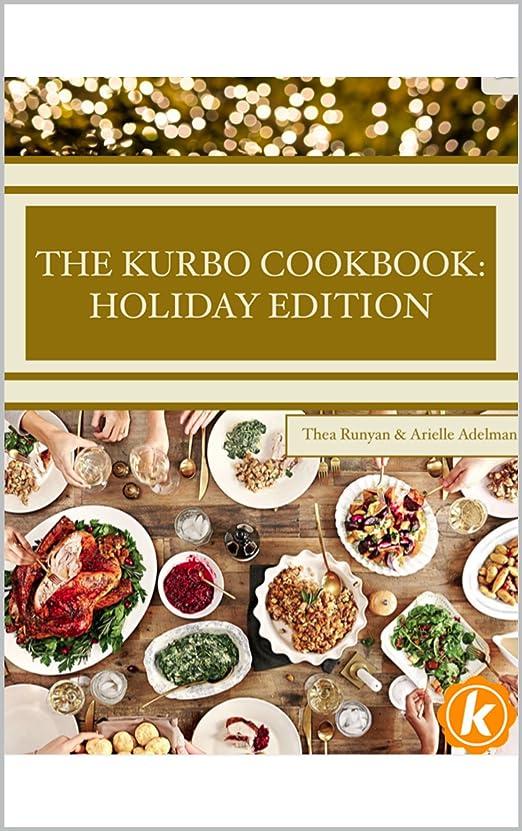 The Kurbo Cookbook: Holiday Edition (English Edition)