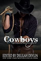 Cowboys: A Boys Behaving Badly Anthology Kindle Edition