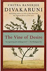 The Vine of Desire: A Novel Kindle Edition