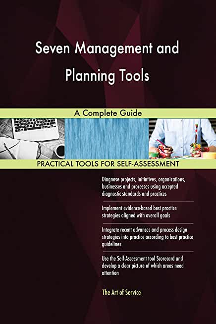 Seven Management and Planning Tools A Complete Guide (English Edition)