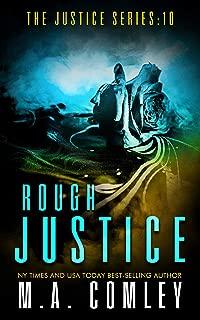 Rough Justice (Justice series Book 10)