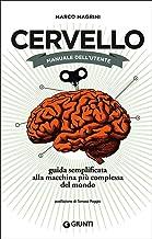 Permalink to Cervello. Manuale dell'utente. Guida semplificata alla macchina più complessa del mondo PDF