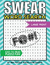 Swear Word Search: Swear Word Search Books For Adults Large Print Slang Curse Cussword Puzzles (Word Search Books For Adults Large Print - Adult Entertainment)