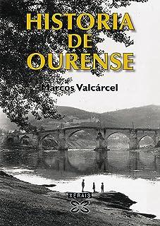 Historia de Ourense (Obras De Referencia - Xerais