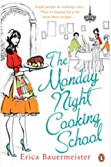 The Monday Night Cooking School Kindle Edition