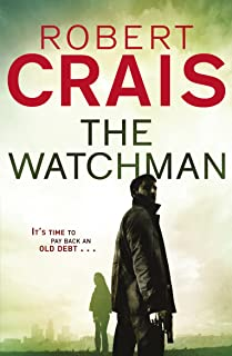 The Watchman (Joe Pike series Book 1)