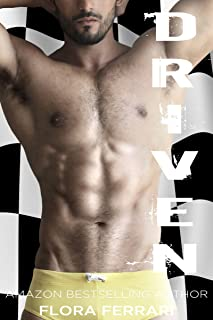 Driven: An Older Man Younger Woman Romance (A Man Who Knows What He Wants Book 12)