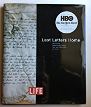 LIFE Last Letters Home: Voices of Americans from the Battlefields of Iraq