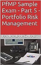 PfMP Sample Exam - Part 5 - Portfolio Risk Management