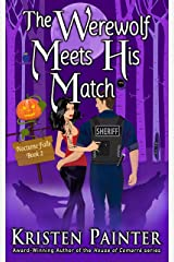 The Werewolf Meets His Match: A Light, Funny Paranormal Romance (Nocturne Falls Book 2) Kindle Edition