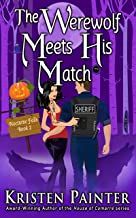 The Werewolf Meets His Match: A Light, Funny Paranormal Romance (Nocturne Falls Book 2)