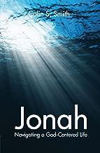 Jonah: Navigating a God-centered Life