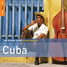 The Rough Guide To The Music Of Cuba 2nd Edition