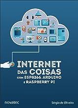 Internet das Coisas com ESP8266, Arduino e Raspberry Pi (Portuguese Edition)