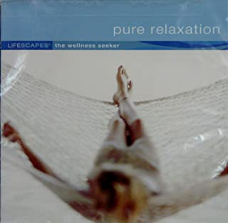Lifescapes: Pure Relaxation Escape Unwind Reflect