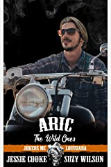 Aric: The Wild Ones (Jokers MC Book 7) Kindle Edition