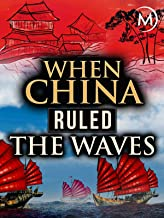 When China Ruled the Waves
