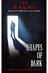 Shapes of Dark: A thriller short story Kindle Edition