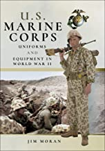 U.S. Marine Corps Uniforms and Equipment in World War II (English Edition)