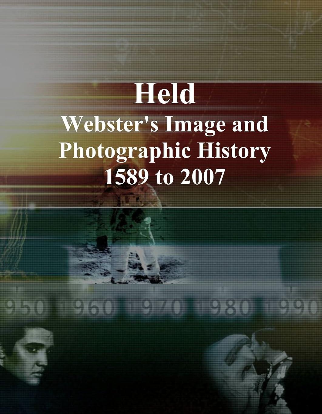 処方する不機嫌楽観的Held: Webster's Image and Photographic History, 1589 to 2007
