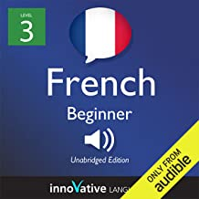 Learn French with Innovative Language's Proven Language System - Level 3: Beginner French: Beginner French #29