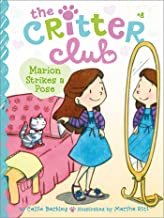 Marion Strikes a Pose (Volume 8) (The Critter Club)