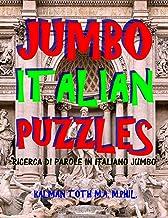 Jumbo Italian Puzzles: 111 Large Print Italian Word Search Puzzles (Italian Edition)