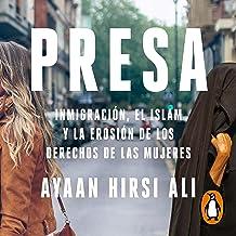 Presa [Prey]: La inmigración, el islam y la erosión de los derechos de la mujer