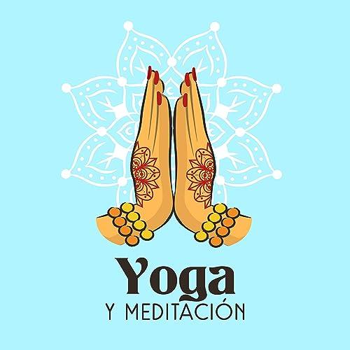 Yoga y Meditación by Meditation, Relaxation, Meditação ...