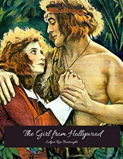 The Girl From Hollywood: The Best Book For Readers (Annotated) By Edgar Rice Burroughs.