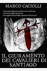 Il Giuramento dei Cavalieri di Santiago (Ethan Davila series Vol. 4) Formato Kindle