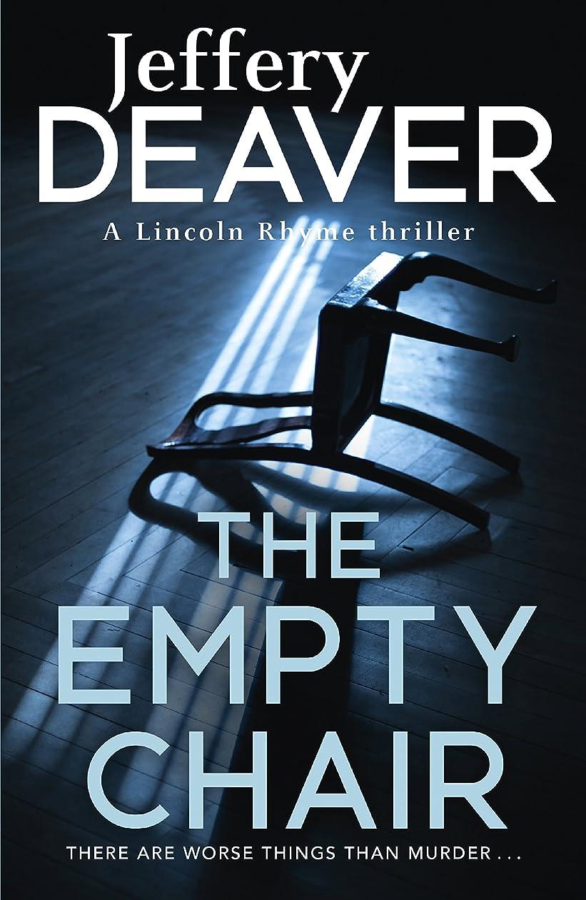 価値文法人気のThe Empty Chair: Lincoln Rhyme Book 3 (English Edition)