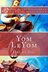 Yom LeYom: Day by Day (I Love Torah Series) Kindle Edition
