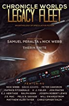 Chronicle Worlds: Legacy Fleet (Future Chronicles Book 20)
