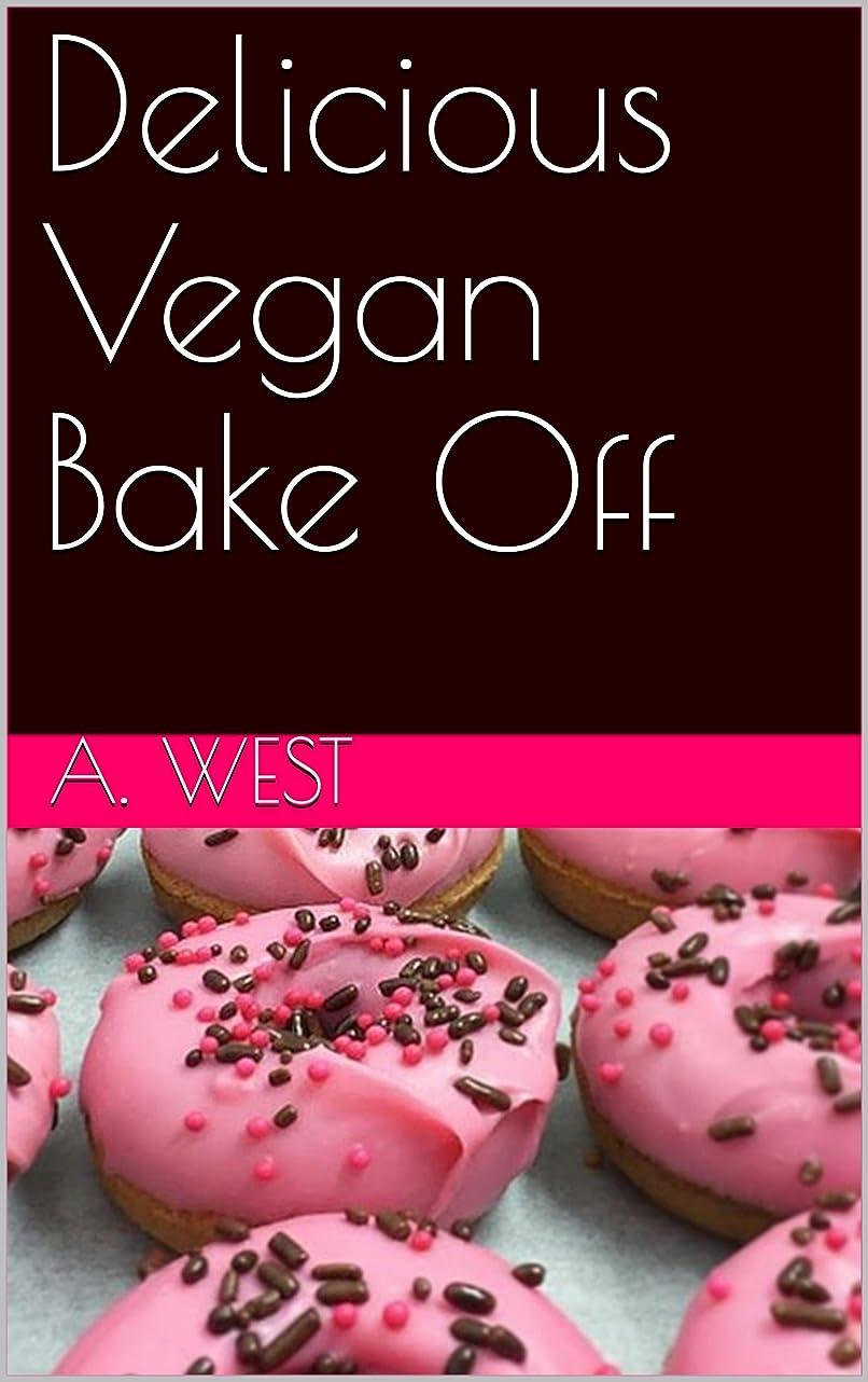 スコットランド人配管カロリーDelicious Vegan Bake Off  (English Edition)