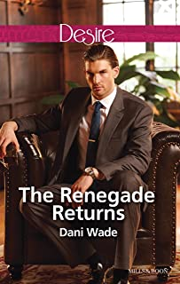 The Renegade Returns (Mill Town Millionaires Book 3)