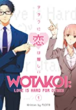 Wotakoi: Love is Hard for Otaku 1 PDF