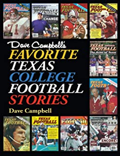 Dave Campbell's Favorite Texas College Football Stories (Swaim-Paup Sports Series, sponsored by James C. '74 & Debra Parchman Swaim and T. Edgar '74 & Nancy Paup)