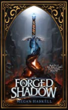 Forged in Shadow (The War of the Nine Faerie Realms Book 1)