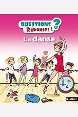 La danse - Questions/Réponses - doc dès 5 ans (QUEST REPONS 5+ t. 14) (French Edition) Kindle Edition